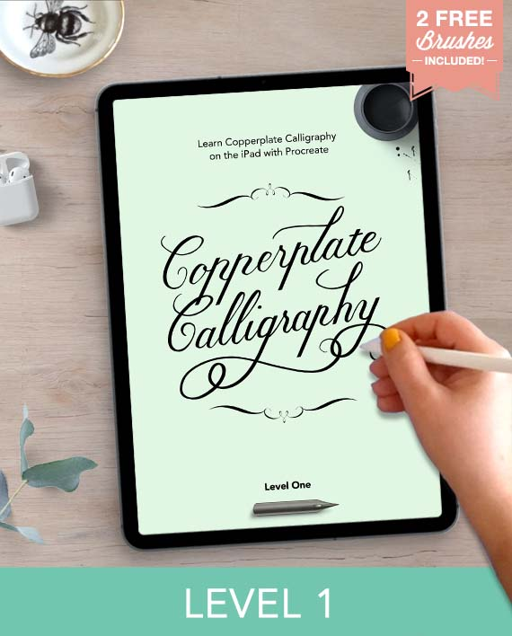 Copperplate Calligraphy with Procreate - Level 1