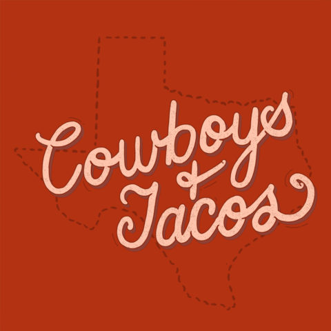 Cowboys And Tacos