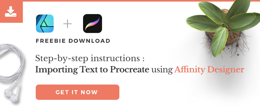 Download instructions for how to Create Text for Procreate with Affinity Designer App