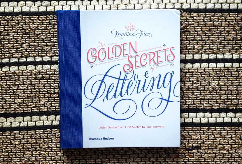 Best Lettering Books -Golden Secrets of Lettering by Martina Flor