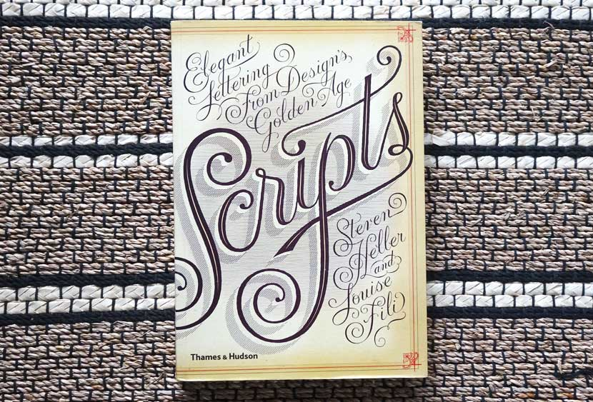 Best Lettering Books - Scripts by Steven Heller and Louise Fili