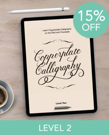 Copperplate Calligraphy with Procreate - Level 2